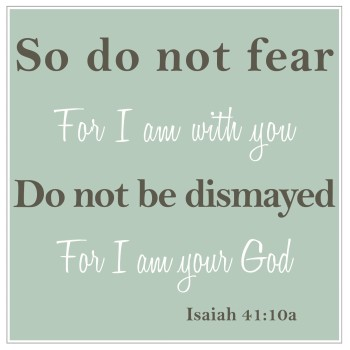 psychology and the bible, Isaiah 41:10, change your thoughts