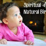 Natural & Spiritual Birth