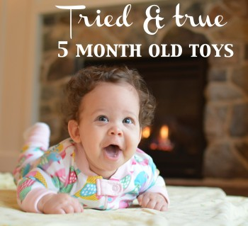 5 month old toys for your baby