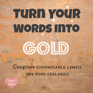 love and logic, turn your words into gold