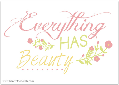 everything has beauty free spring printable