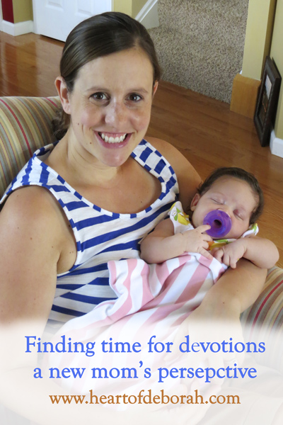 finding time for devotions, a new mom's perspective