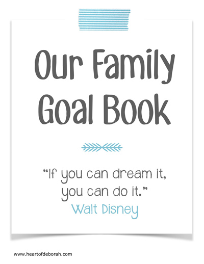 Complete this family goal book together in the New Year! Free download for your family.