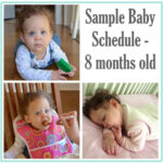 Sample Baby Schedule – 8 Months Old