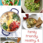 Healthy & Family Friendly Recipes