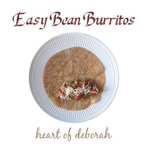 easy bean burritos recipe, a family recipe