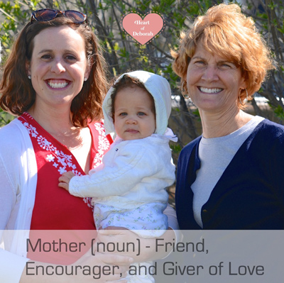 Mother (noun) – Friend, Encourager, Giver of Love