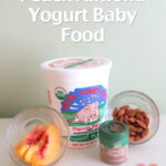 Peach Almond Yogurt Baby Food Recipe
