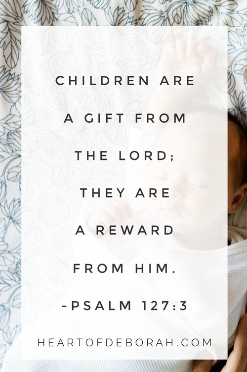 Children are a gift from the Lord; they are a reward from Him. Psalm 127:3. #psalm #childrenofGod
