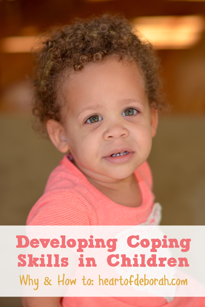 How and why you should develop coping skills in your children. Advice from a school psychologist. Heart of Deborah