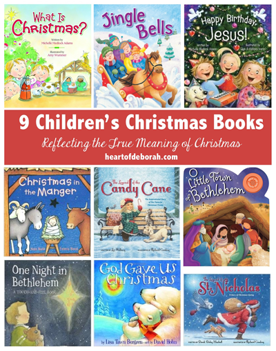 My Favorite 9 Children's Christmas Books Reflecting the True Meaning of Christmas (Jesus!)