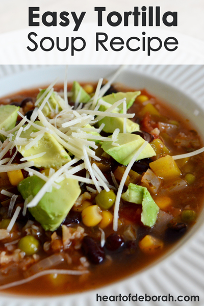 Tortilla soup recipe your whole family will love. It is nutritious, delicious and a quick one pot meal.