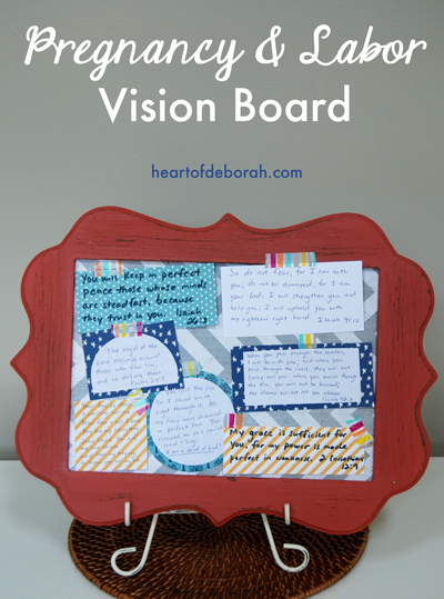 Here is an example of a vision board with scriptures and lyrics to encourage you during pregnancy and labor.