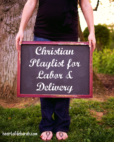 Looking for music for your labor and delivery? Here is a list of my favorite songs in an upbeat & mellow Christian playlist for labor.