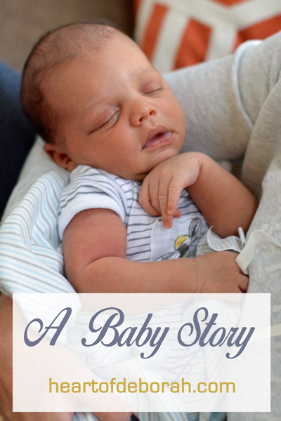 Read one mother's experience with childbirth. All the details of labor and delivery with baby boy. Heart of Deborah