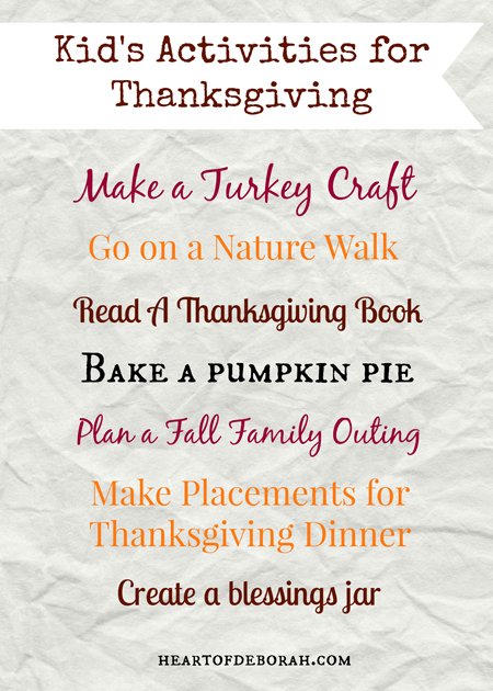 7 Kid's Activities for Thanksgiving! Your kids will love making a turkey craft or helping you bake a pumpkin pie. Enjoy some family fun this fall with these ideas!