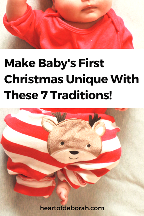 Celebrating baby's first Christmas? Make it special with these 7 unique traditions for kids at Christmas time!