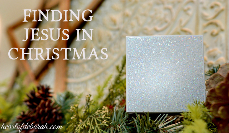 Finding Jesus in Christmas