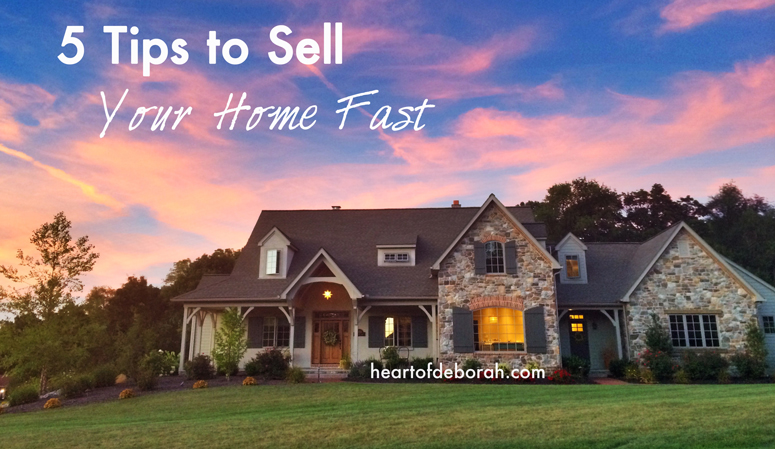 5 Tips to Sell Your House Fast: Advice from a licensed real estate agent.