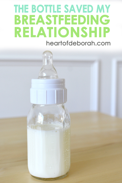 How The Bottle Saved My Breastfeeding Relationship. One mother's nursing journey and experiences in motherhood. Heart of Deborah
