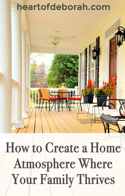 What defines the atmosphere of your home? Love? Grace? Here are 5 Steps to Creating a Positive Home Atmosphere For Your Family to Thrive in!