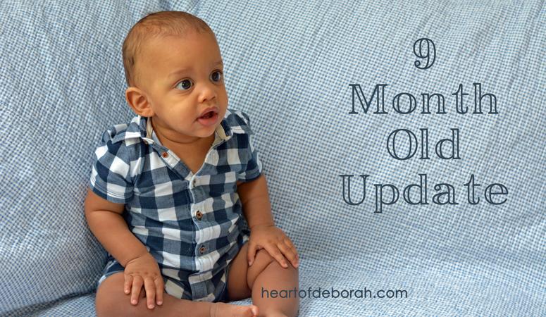 9 Month Update