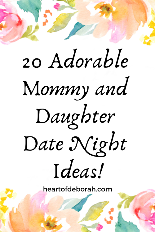 Looking for fun mommy and daughter date night ideas? Check out this list of 20 fun activities to do together!