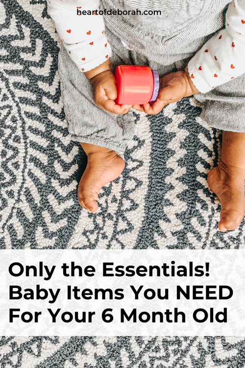 What should you buy for a 6 month old baby? Here are the essentials for your baby from a mom with three kids.