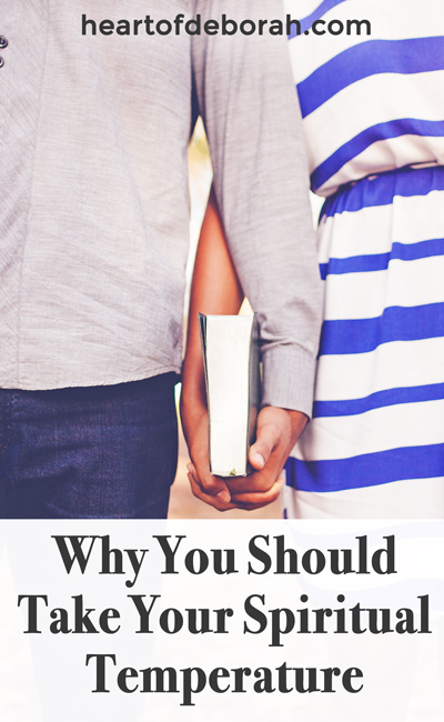 Do you check in with a partner on your faith? Here is why you should take your spiritual temperature to help you find a deeper intimacy with God.