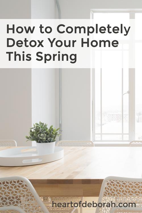 Here are 7 simple and effective ways to detox your home this spring. You may be surprised by number 4! Create a healthier lifestyle for your family! #springcleaning #organization #homemaking #detox