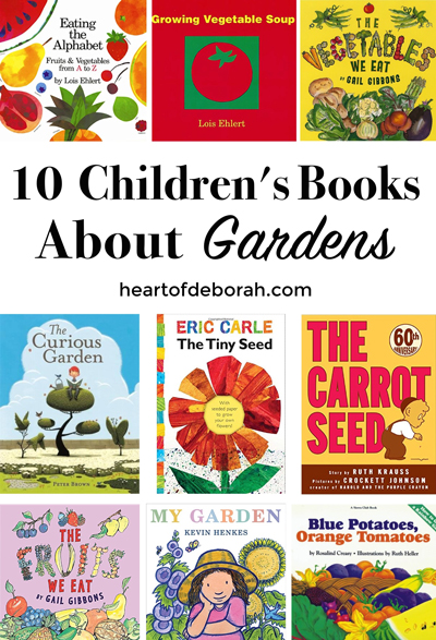 A collection of 10 children's books about gardens. Teach your children how a seed turns into a vegetable or fruit with these top kid's books!