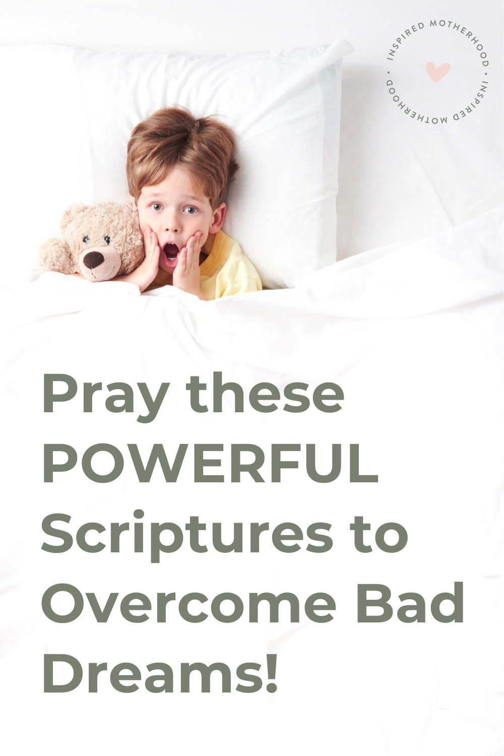 Does your child fight sleep because of bad dreams or nightmares? Here are 7 effective scriptures to overcome bad dreams. Find peaceful sleep with kids by praying these bible verses together!