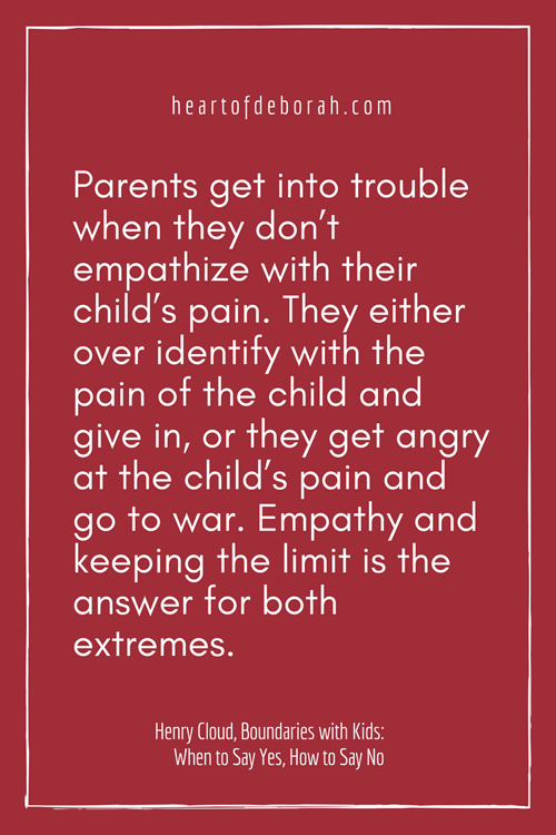"""Parents get into trouble when they don't empathize with their child's pain. They either overidentify with the pain of the child and give in, or they get angry at the child's pain and go to war. Empathy and keeping the limit is the answer for both extremes."" Henry Cloud, Boundaries with Kids: When to Say Yes, How to Say No #parenting #positiveparenting #christianparenting #boundarieswithkids"