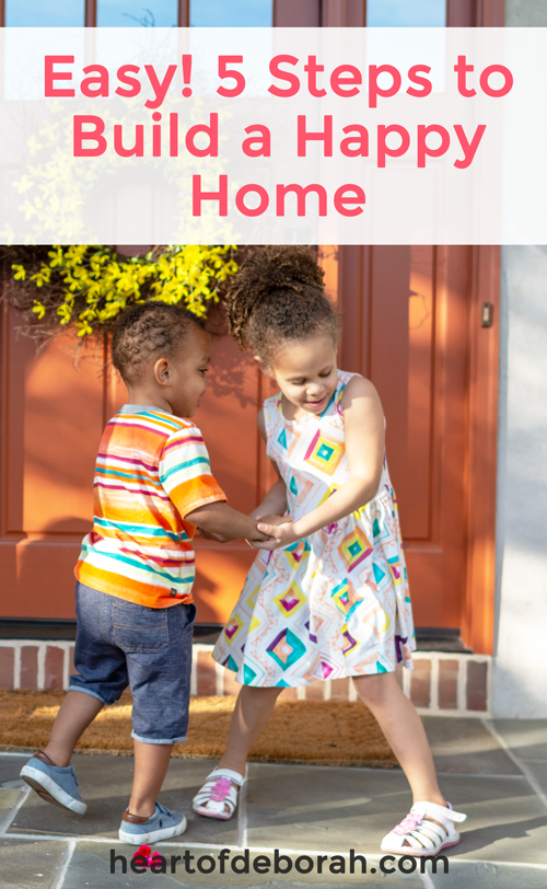 What makes a happy home? I've felt the difference! I know a peaceful, happy one when I walk through the front door. I want to create in our home so I've written out 5 easy steps to turn your ordinary home into a happy home! #parenting #motherhood #children #positiveparenting