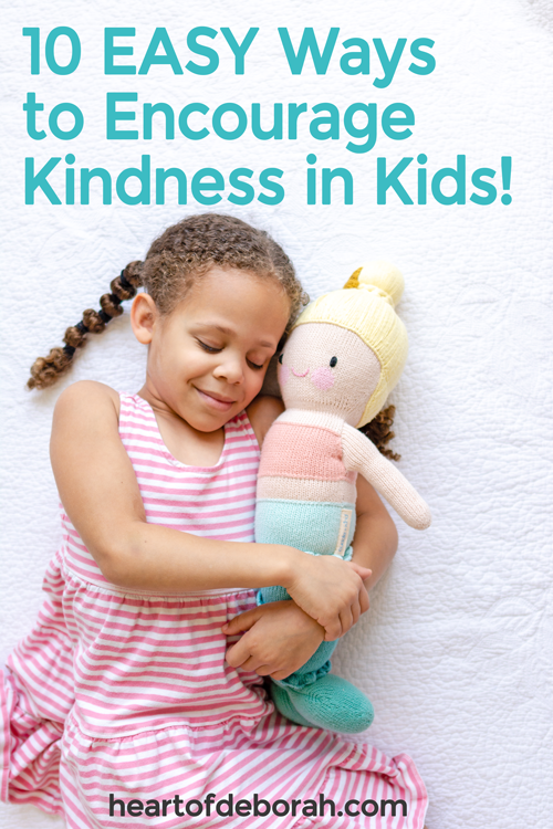 10 simple steps to encourage kindness in kids and teach empathy to kids! As parents we can instill compassion in the next generation and raise kind kids.