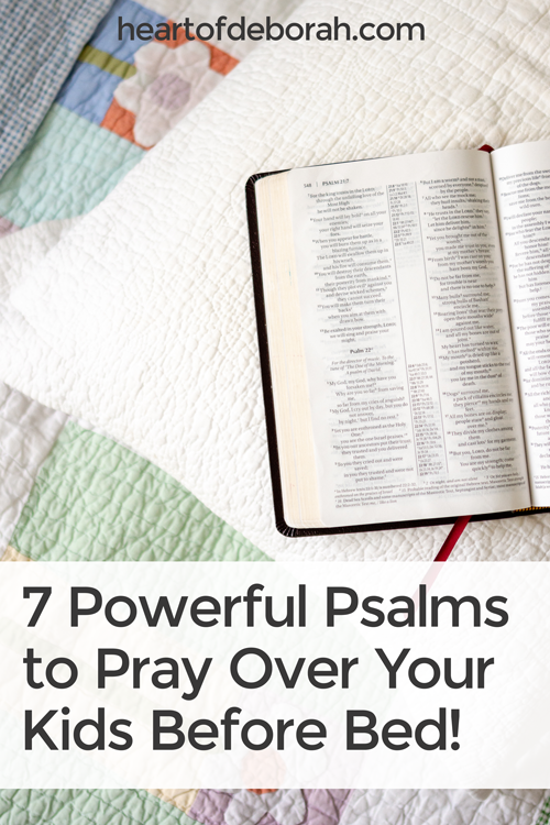 Are you praying for your kids before bed every night? Try something new with these powerful bedtime prayers. Here are 7 psalms to pray over your kids at bedtime. #prayer #scripture #christianparenting