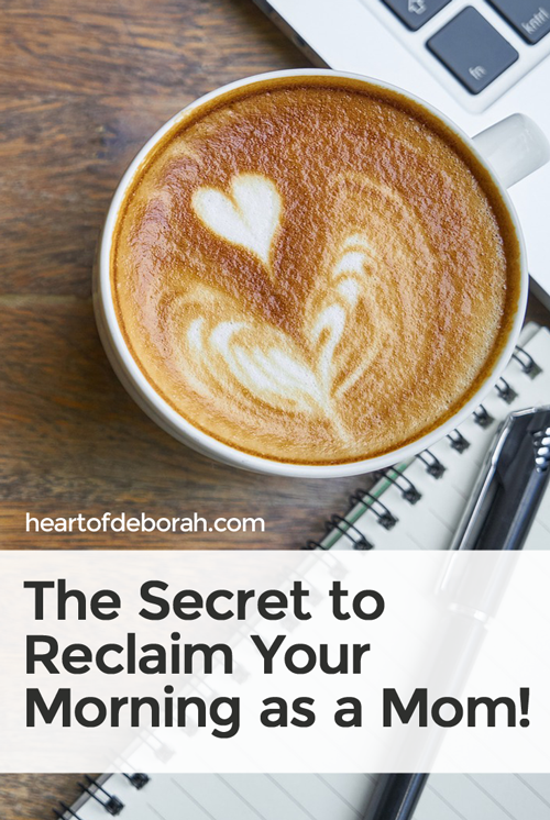 Reclaim your morning as a stay at home mom! Wake up before your kids and find peace for the day. Learn how to do this with your family!