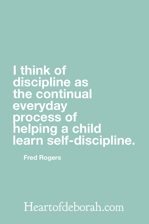 I think of discipline as the continual everyday process of helping a child learn self-discipline. Fred Rogers Quote