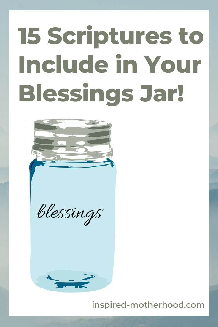 Blessing jar scriptures! Include these 15 Bible verses in your jar for daily encouragement and a way to stay in God's word.