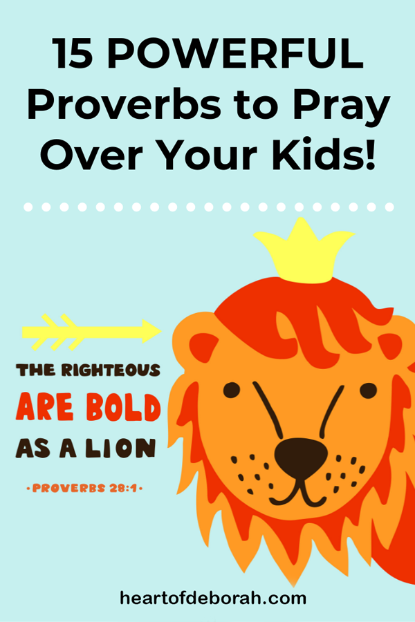 Need wisdom in your parenting? Read the book of proverbs. Speak life over your kids and watch God move. Here are 15 powerful proverbs to pray over your kids.