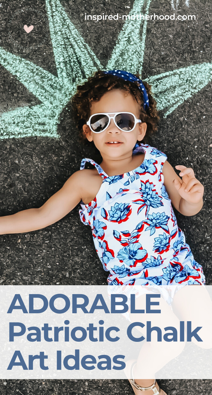 Have fun with your kids outside with chalk art. Here are a few ideas to celebrate patriotic holidays like Memorial Day or 4th of July!