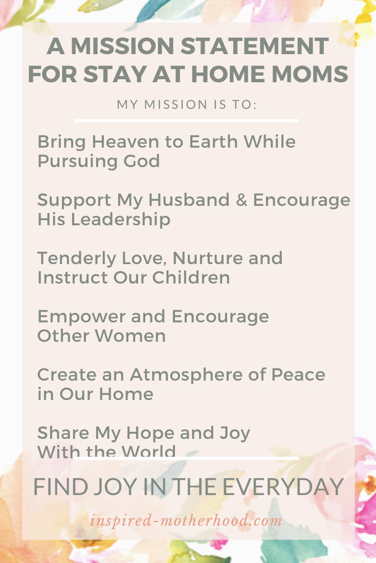 Looking to find purpose as a stay at home mom? Write your own personal mission statement! You will find purpose and meaning as a mom who stay at home.