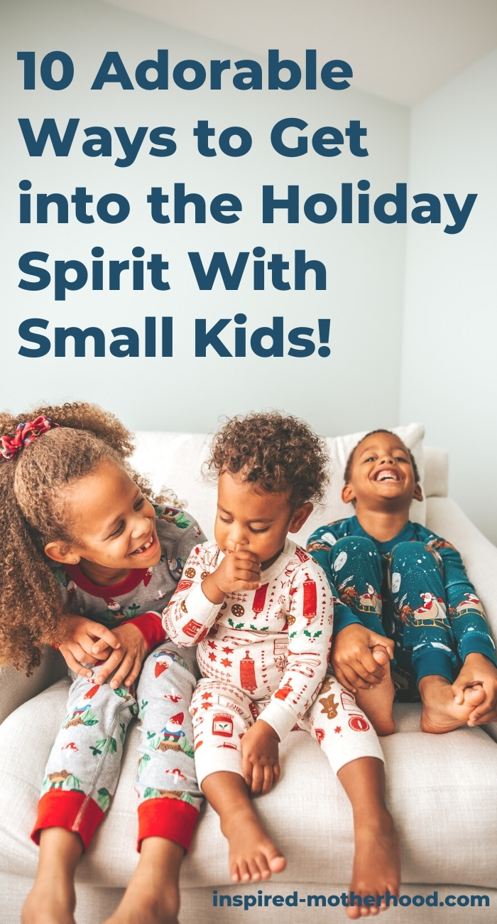 It's the most wonderful time of the year! Here are 10 adorable ways to celebrate the holidays with small kids. Christmas family fun!