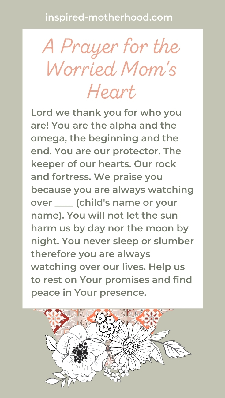 A prayer for a worried mom's heart. Find peace in parenting! Pray this over your children at night.